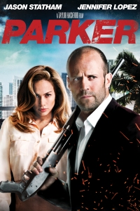 parker-poster-artwork-jason-statham-jennifer-lopez-michael-chiklis