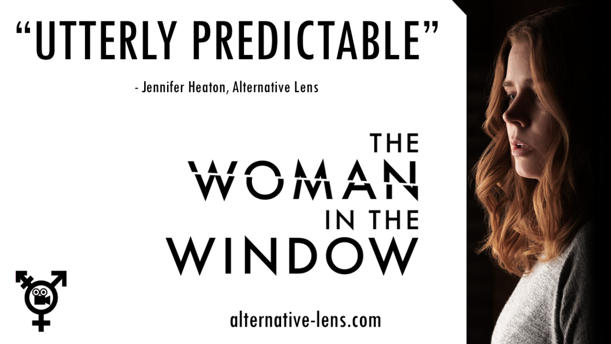 THE WOMAN IN THE WINDOW – an Alternative Lensreview
