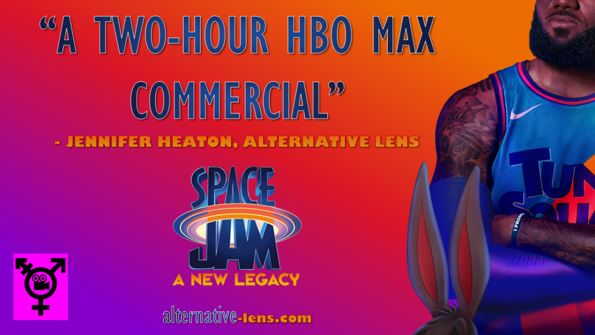 SPACE JAM: A NEW LEGACY – an Alternative Lensreview