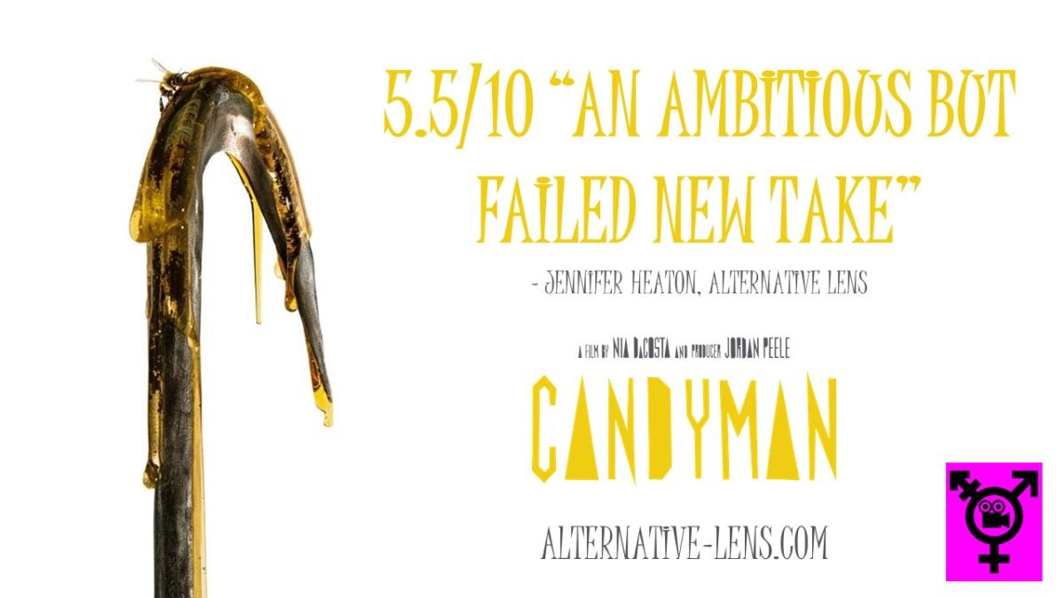 CANDYMAN – an Alternative Lensreview